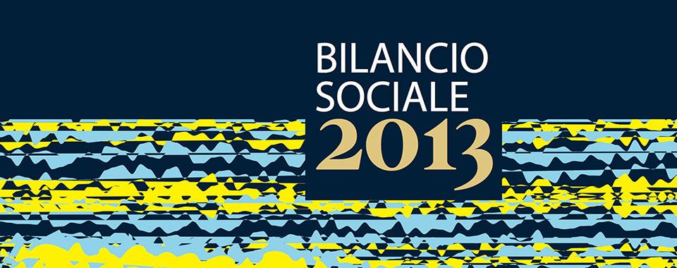 Presentazione del Bilancio Sociale 2013